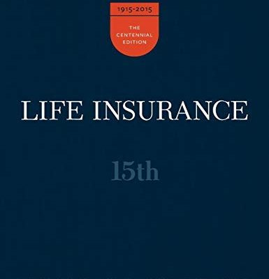 Life Insurance; (15th Edition) by Jr. Kenneth Black, Harold D. Skipper, III Kenneth Black