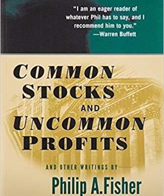 Common Stocks and Uncommon Profits and Other Writings by Philip Fisher